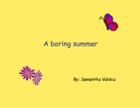 The boring summer ;D