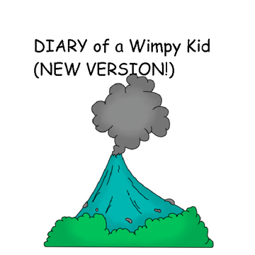 DIARY of a Wimpy Kid (new version!)