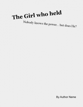 The Girl who held