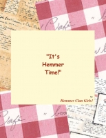 """It's Hemmer Time!"""