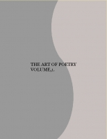 THE ART OF POETRY VOLUME,1.