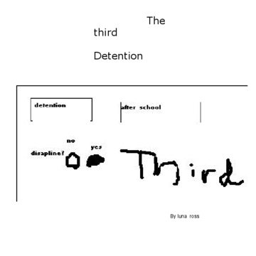 The third detention