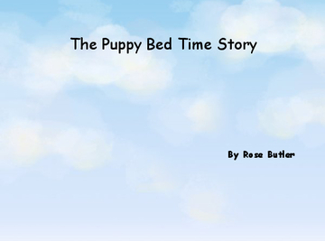 The Puppy Bed Time Story