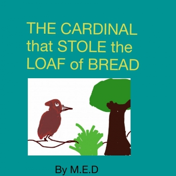 The cardinal that stole the loaf of bread