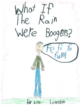 What If The Rain Were Boogers?
