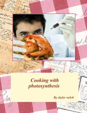 Cooking with photosynthesis