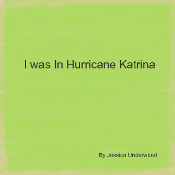 I Was in Hurricane Katrina