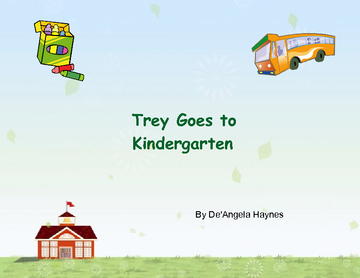 Trey Goes to Kindergarten