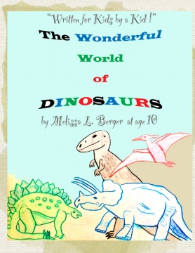 The Wonderful World of Dinosaurs