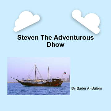 Steven The Adventurous Dhow