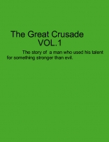 The Great Crusade VOL.1
