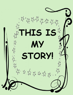 THIS IS MY STORY!