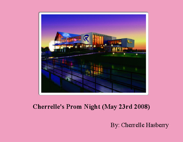 Cherrelle's Prom Night (May 23rd 2008)