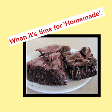 When it's time for 'Homemade'.