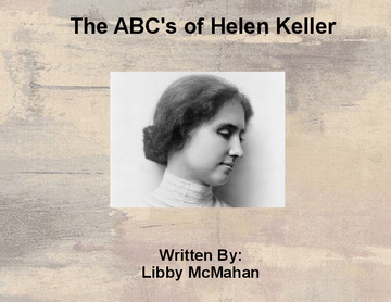 The ABC's of Helen Keller