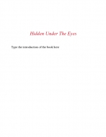 Hidden under the eyes