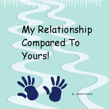 My Relationships compared to Yours ...