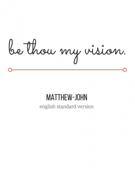 Be Thou My Vision(Matthew-John)-Color