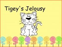 Tigey's jealousy