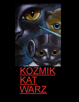 Kozmik Kat Warz/ Star Wars Cats