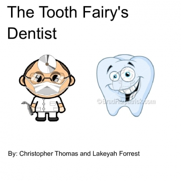 The Tooth Fairy's Dentist