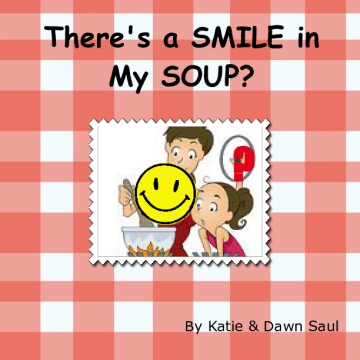 There's a Smile in My Soup?!