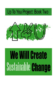 We Will Create Sustainable Change