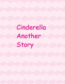 Cinderella Another Story