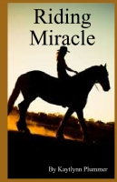 Riding Miracle