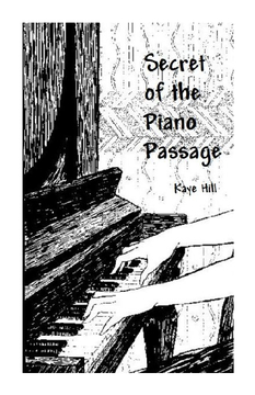 Secret of the Piano Passage