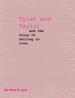 Tyler and Taylor