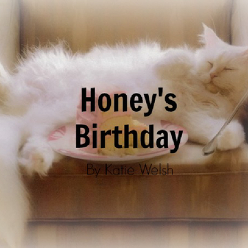 Honey's birthday