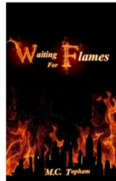 Waiting for Flames