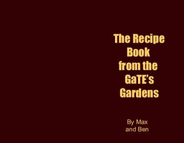 Recipe Book from the GaTE Gardens