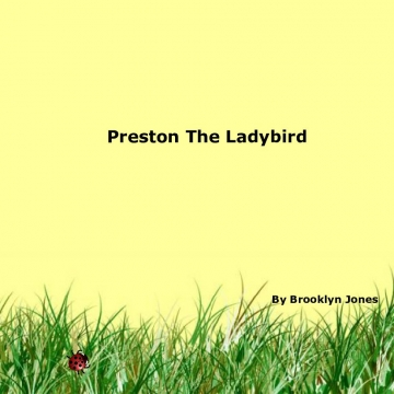 Preston the Ladybird
