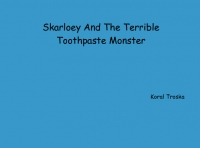 Skareloey and the terrible toothpaste monster