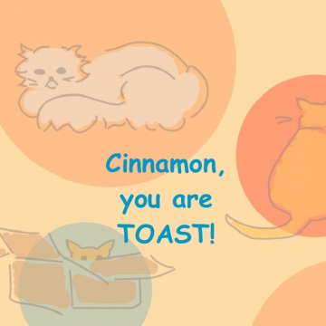 Cinnamon, You are Toast!