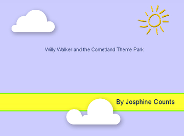 Willy Walker and the Cometland Theme Park