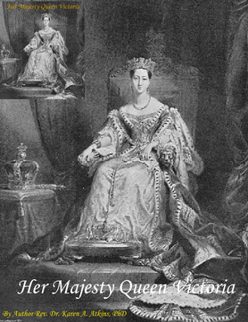 Her Majesty Queen Victoria