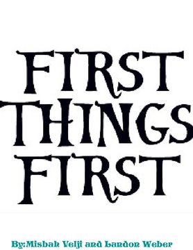 Put first things first