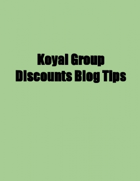 Koyal Group Discounts Blog Tips