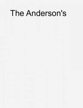 The Andersons Book One (The excitement of a New Family)