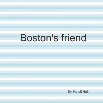 Boston's friend