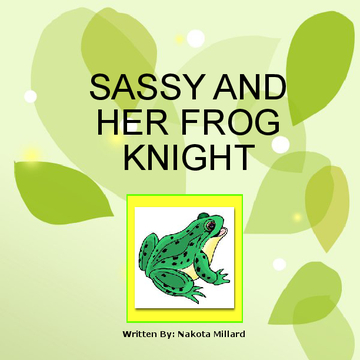 Sassy and Her Frog Knight
