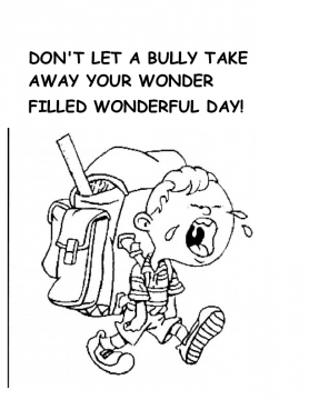 Don't Let A Bully Take Away Your Wonder Filled Wonderful Day!