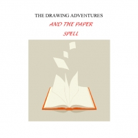 The Drawing Adventures and the paper spell