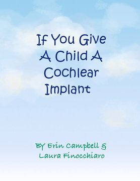 If You Give A Child A Cochlear Implant