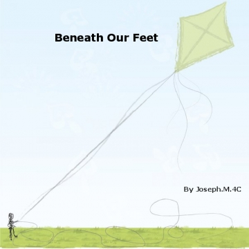 Beneath Our Feet by Joseph.M
