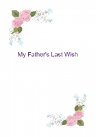My Father's Wish