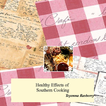 Healthy & Negative Effects of Southern Foods